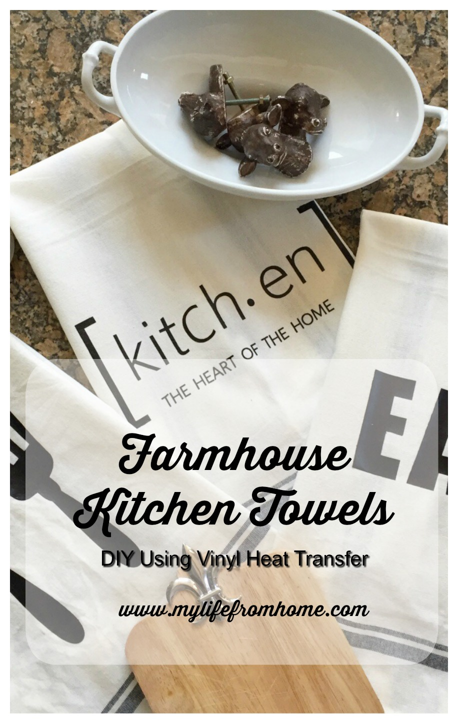 Farmhouse Kitchen Towels DIY Using Vinyl Heat Transfer Tutorial by www.mylifefromhome.com