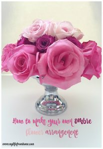 How to make your own ombre flower arrangement by www.mylifefromhome.com