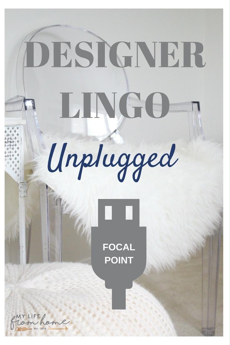 Designer Lingo Focal Point