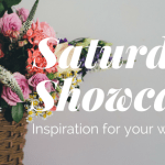 Saturday Showcase~ April Edition