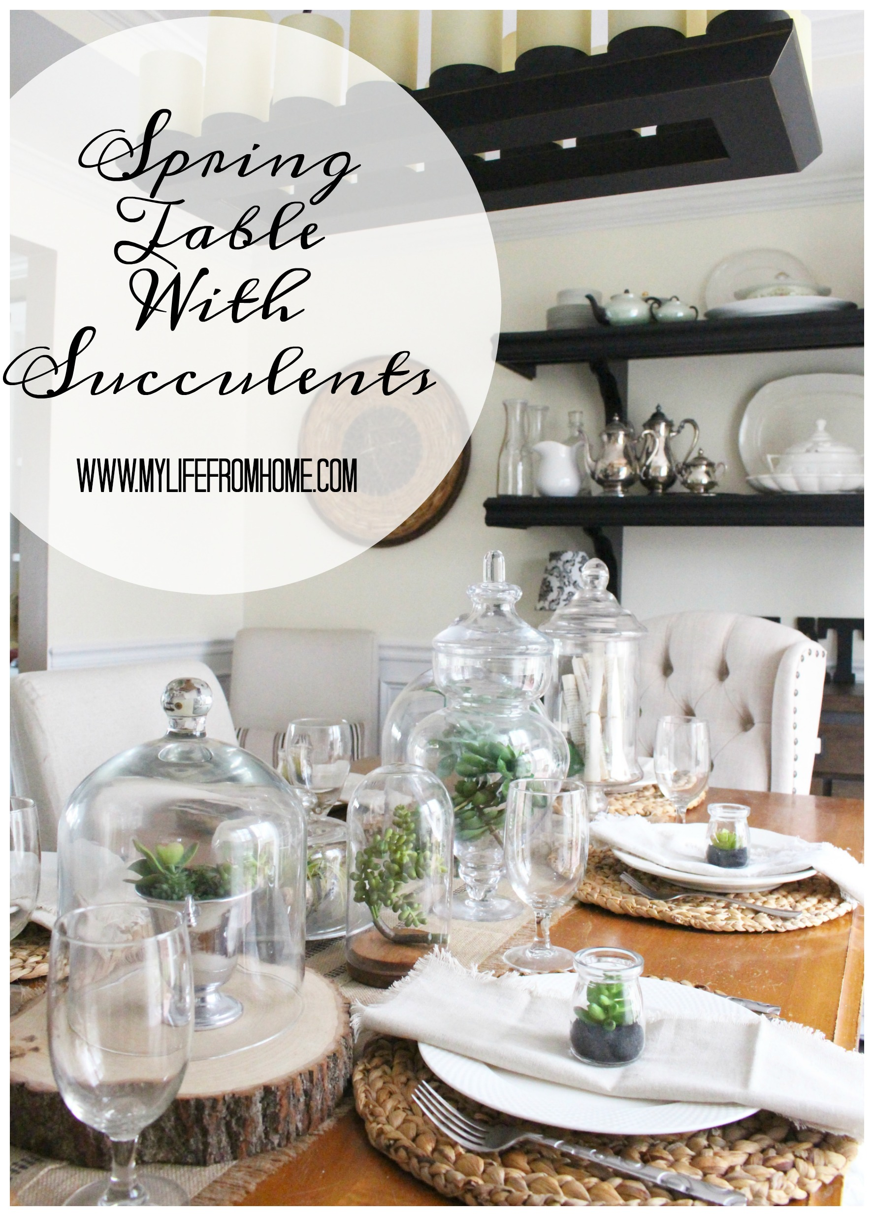 Spring-Table-With-Succulents-spring-decor-spring-table-setting-succulents-table-setting-spring-decorating-cloches