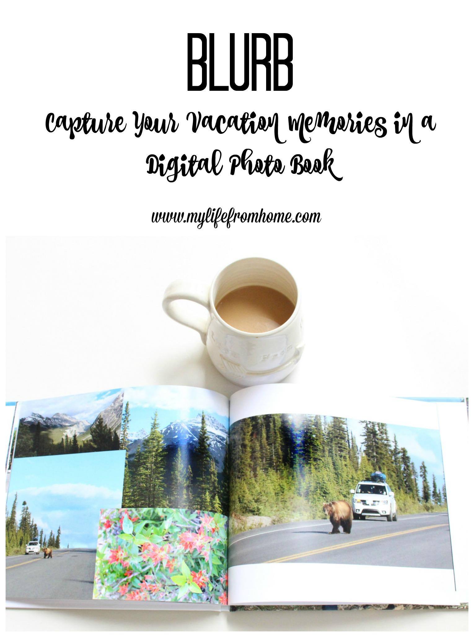 Blurb- Blurb self- publishing- photo books- digital books- how to make a digital book- vacation memories- books