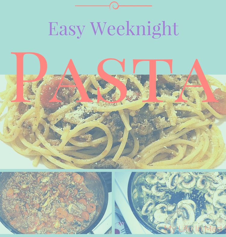 Easy Weeknight Pasta: Meat & Mushrooms