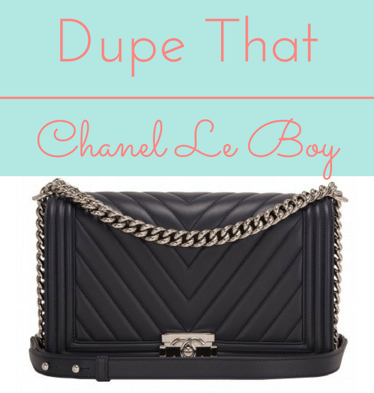 MUST HAVE Chanel Boy DUPES