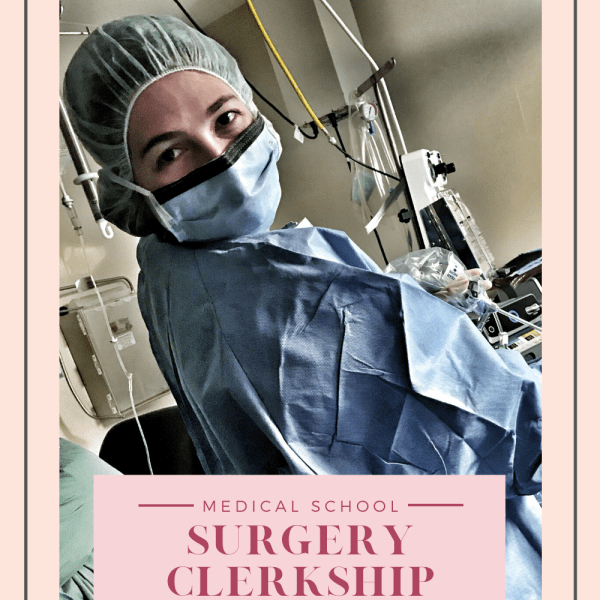 My Surgery Clerkship Experience   My Life in Medicine