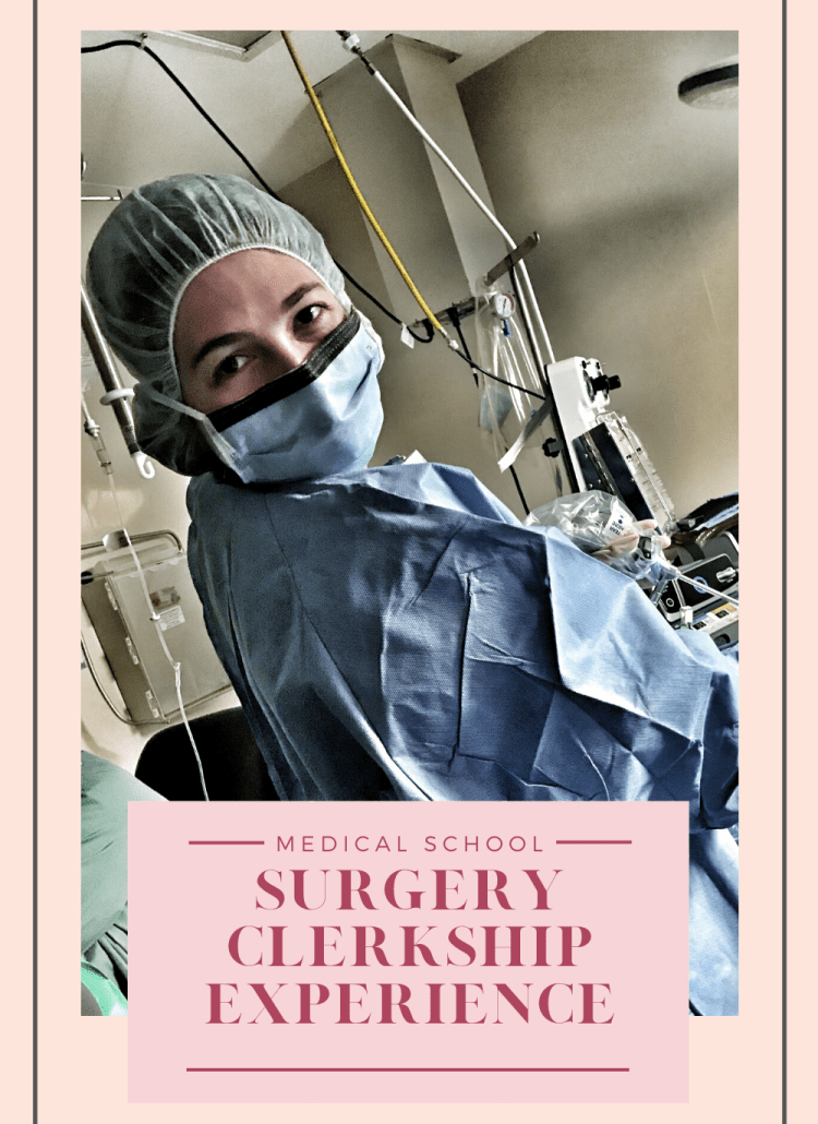 surgery clerkship experience