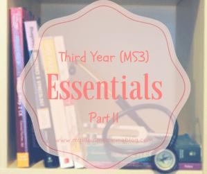 third yeard of med school essentials