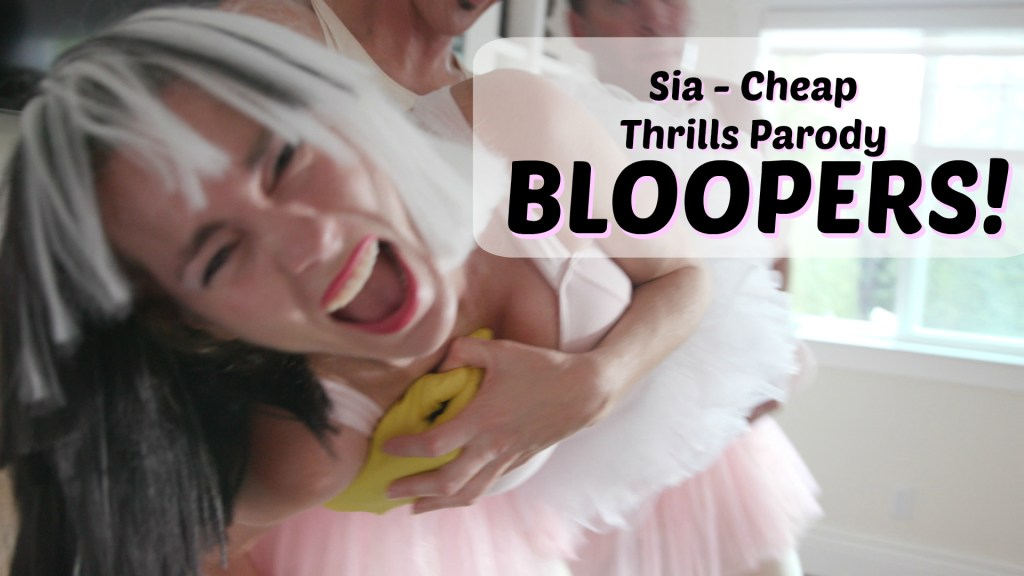 BLOOPERS! Sia Cheap Thrills Parody – No Social Skills
