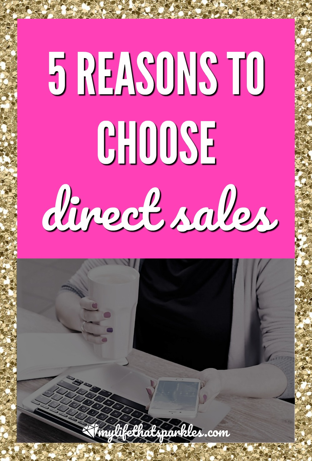 Five Reasons to Choose Direct Sales