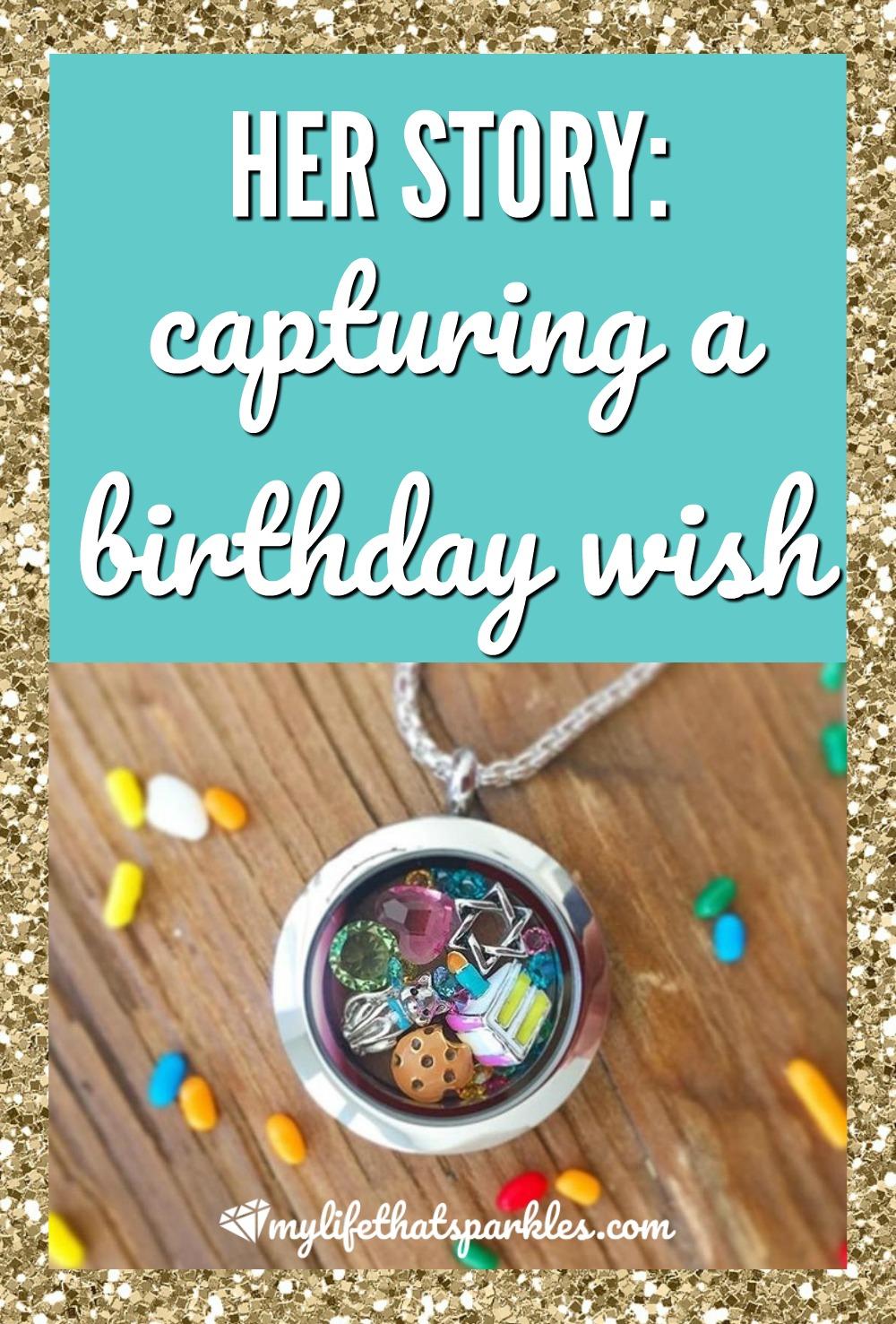 Her Story: Origami Owl Birthday Wishes