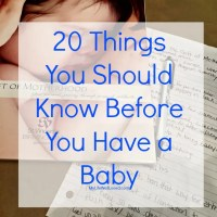 20 Things You Should Know Before You Have a Baby