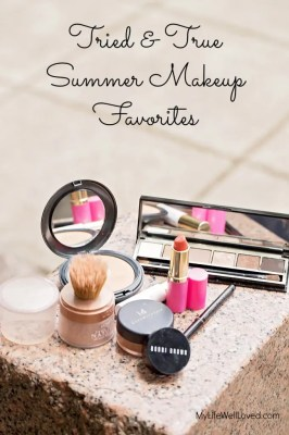Summer Makeup Favorites | My Life Well Loved