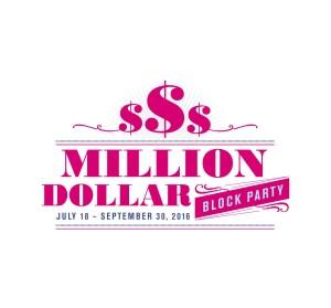 MILLION DOLLAR BLOCK PARTY