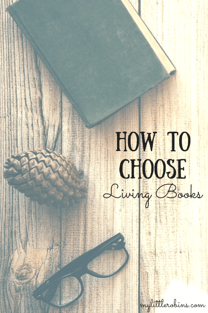 How to Choose Living Books