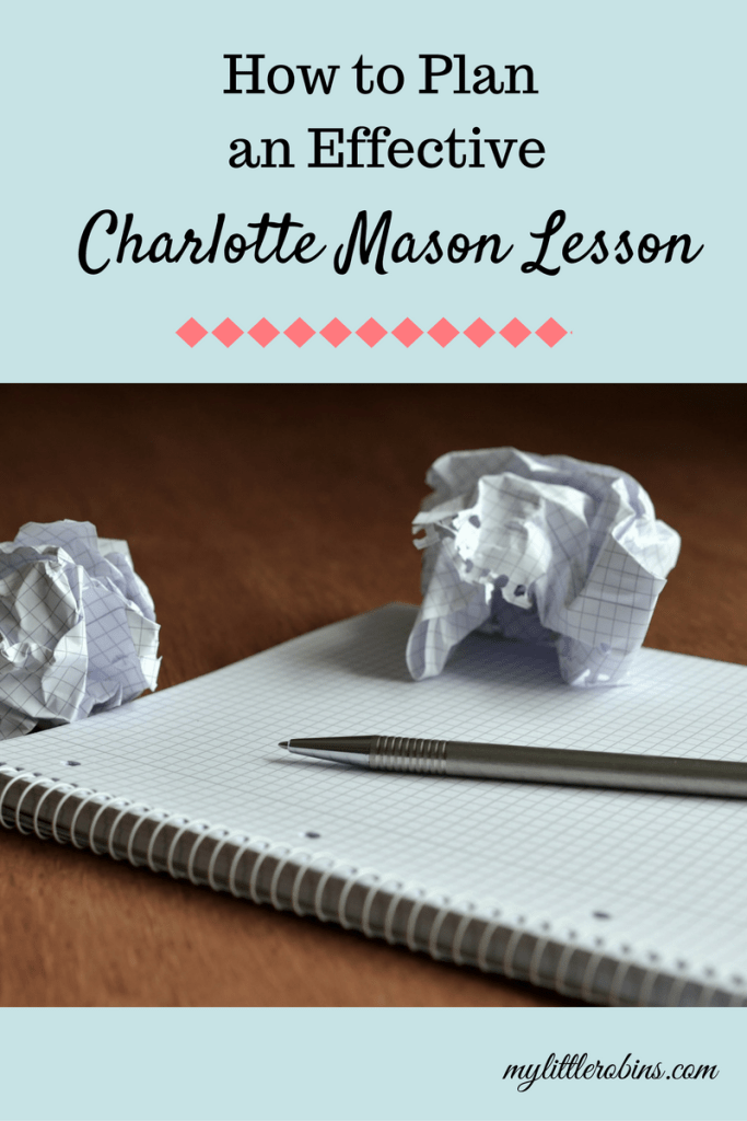 How to Plan an Effective Charlotte Mason Lesson