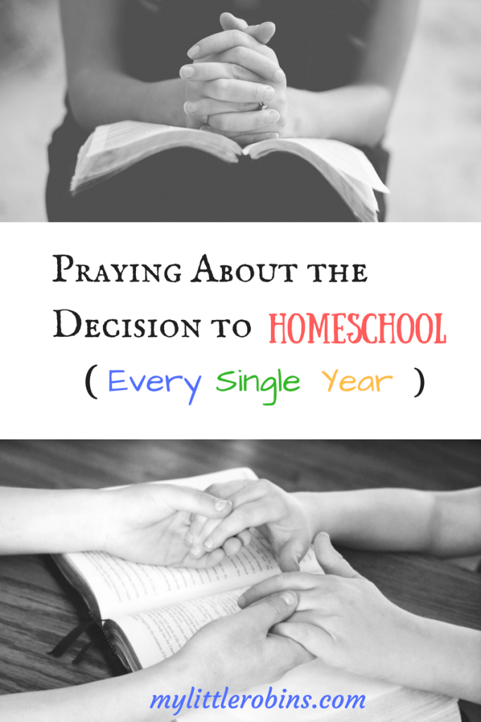 Praying About the Decision to Homeschool Every Single Year