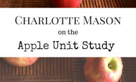 Charlotte Mason and the Apple Unit Study