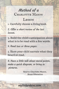 Method of a Charlotte Mason lesson, as described in Home Education. There's a lot more to it than giving a child a good book!