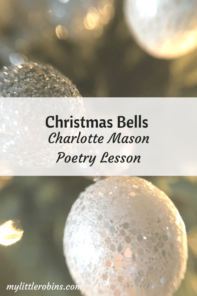 """Christmas Bells"" Charlotte Mason Poetry Lesson"