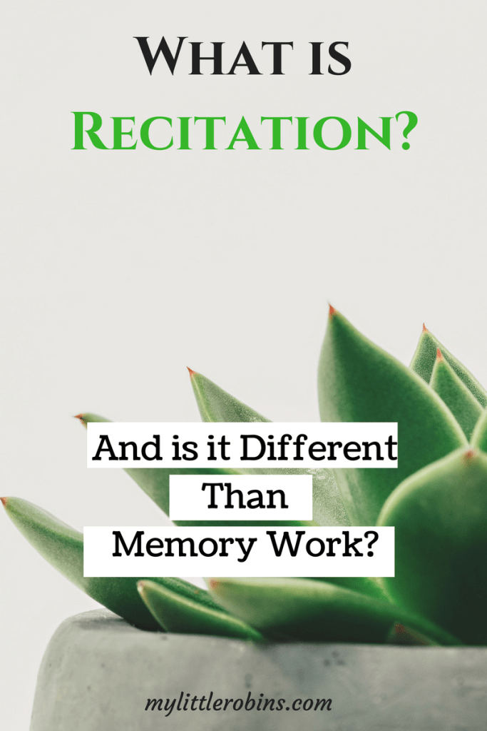 What is Recitation? (And is it Different than Memory Work?)