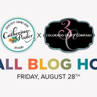 Colorado Craft Company & Catherine Pooler Designs Blog Hop
