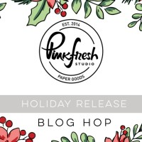 Pinkfresh Studio Holiday Stamp, Die, Stencil, and Hot Foil Release