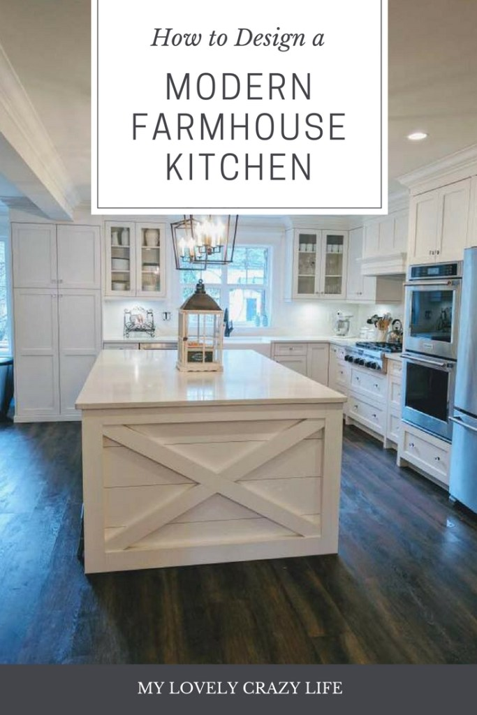 How To Design A Modern Farmhouse Kitchen My Lovely Crazy
