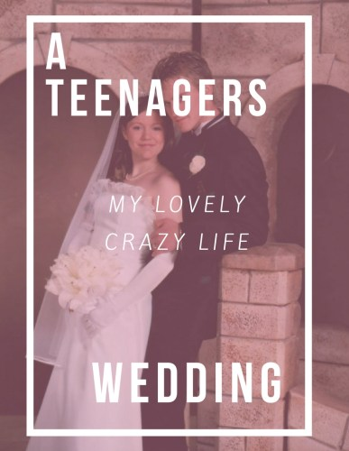 teen wedding