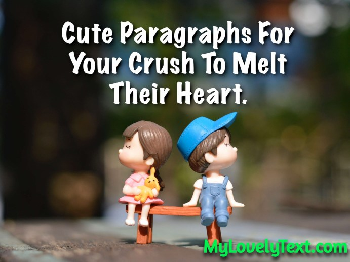 Paragraphs To Send To Your Crush