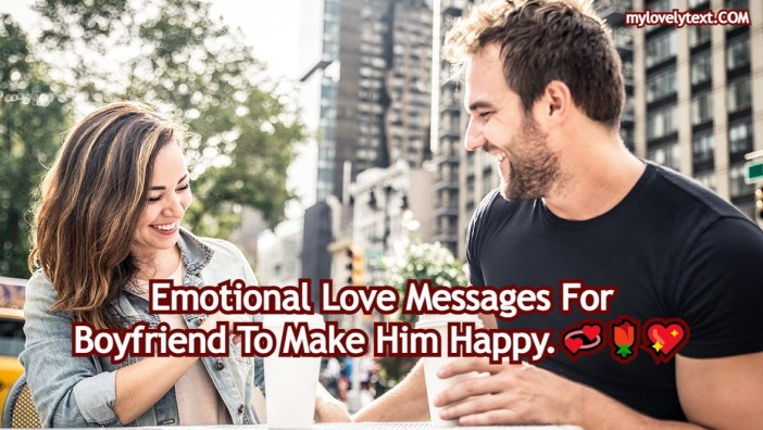 Emotional Love Messages For Boyfriend