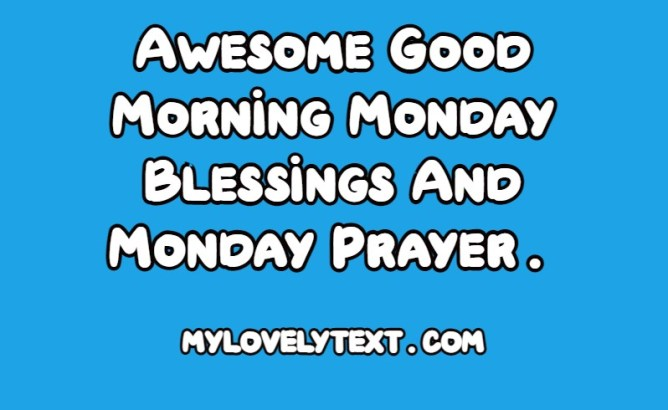 Good Morning Monday Blessing