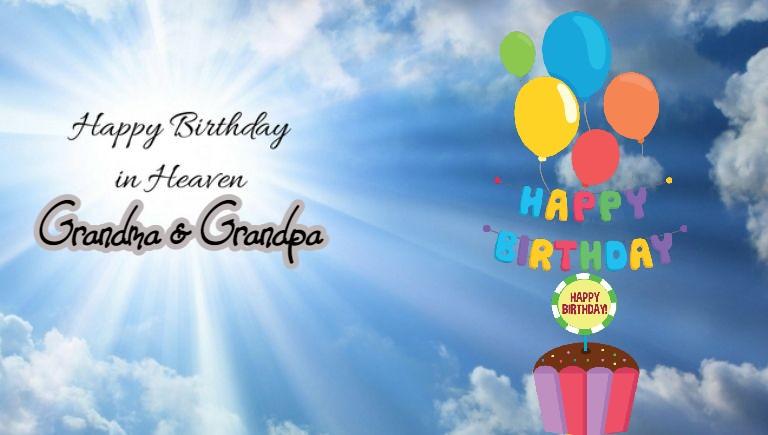 Happy Birthday In Heaven Grandma Grandpa Warming Msg