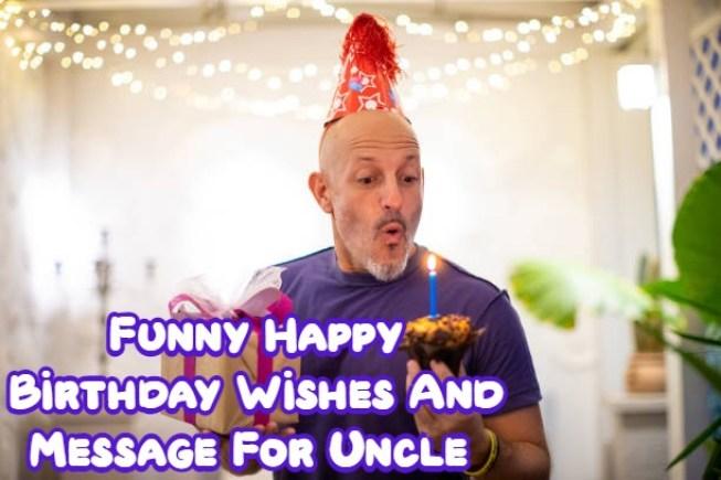 Happy Birthday Uncle Funny