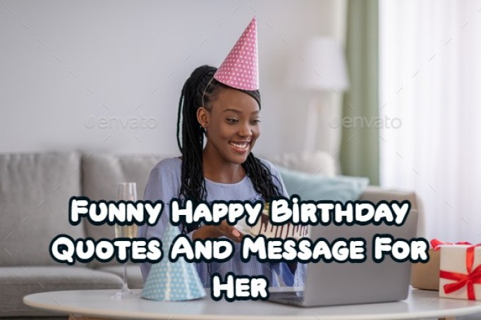 Happy Birthday Funny For Her