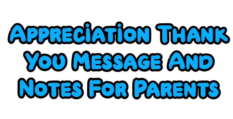 Thank You Message For Parents
