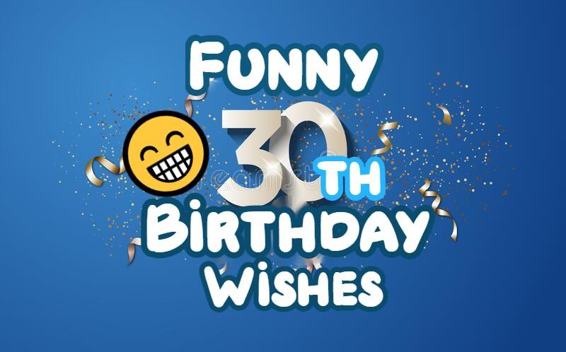 Happy 30th Birthday Funny