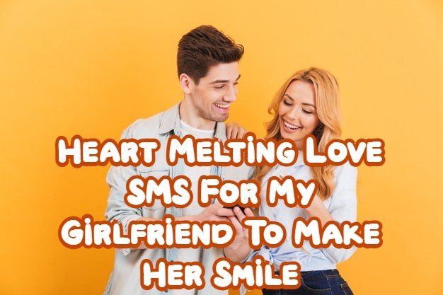 Love SMS For My Girlfriend