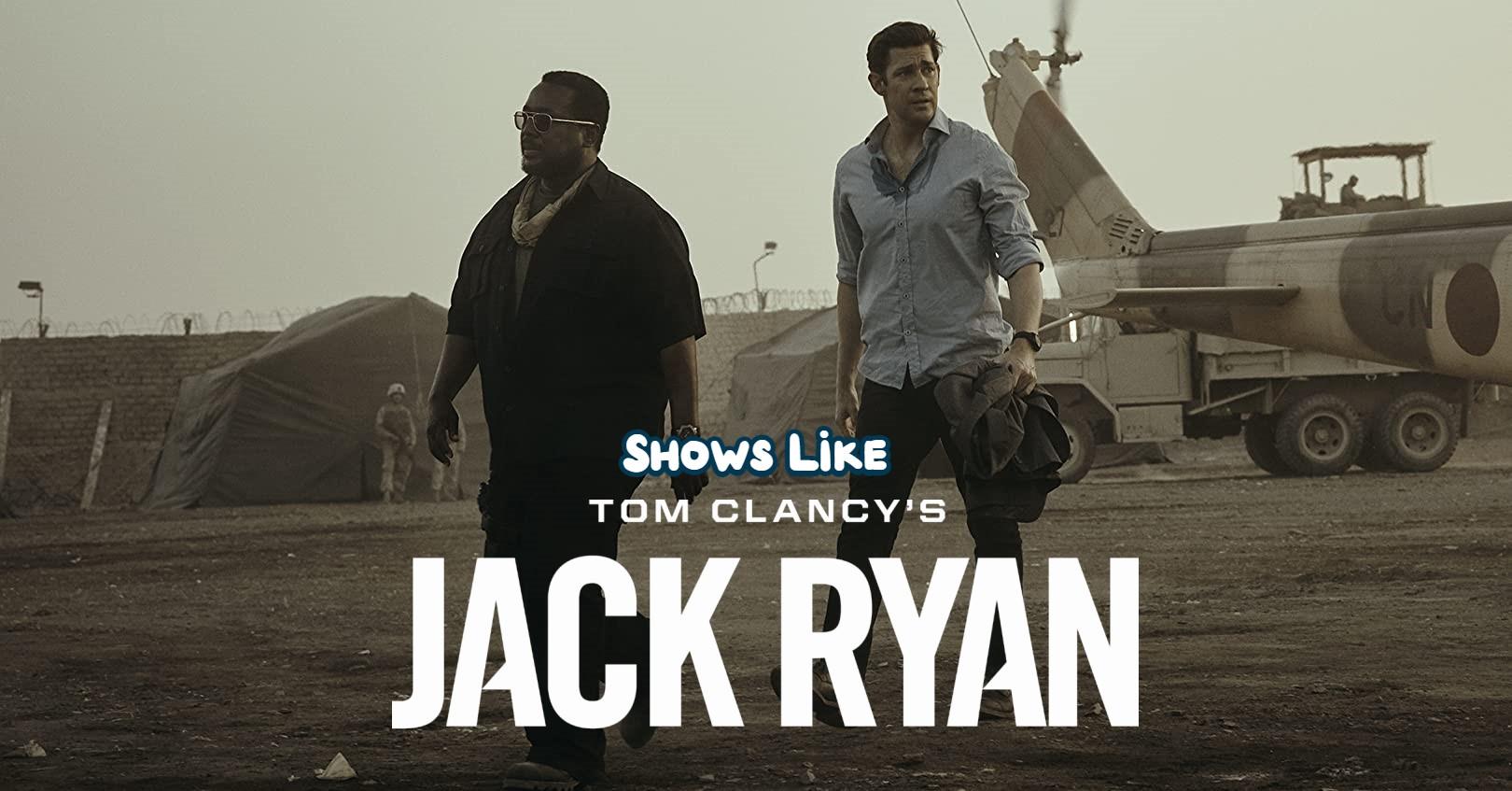 tv Shows Like Jack Ryan