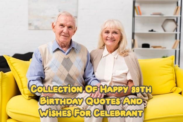 Happy 89th Birthday