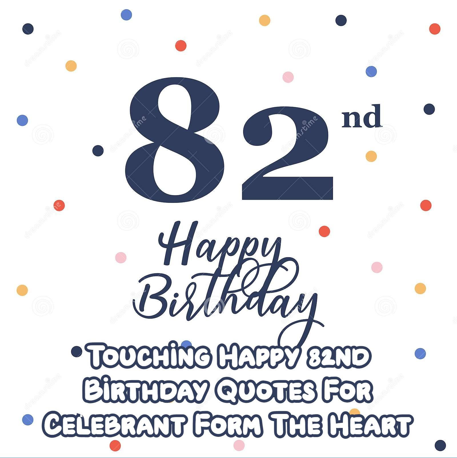Happy 82nd Birthday