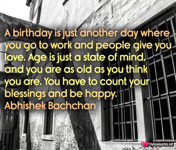 a birthday is just another day where