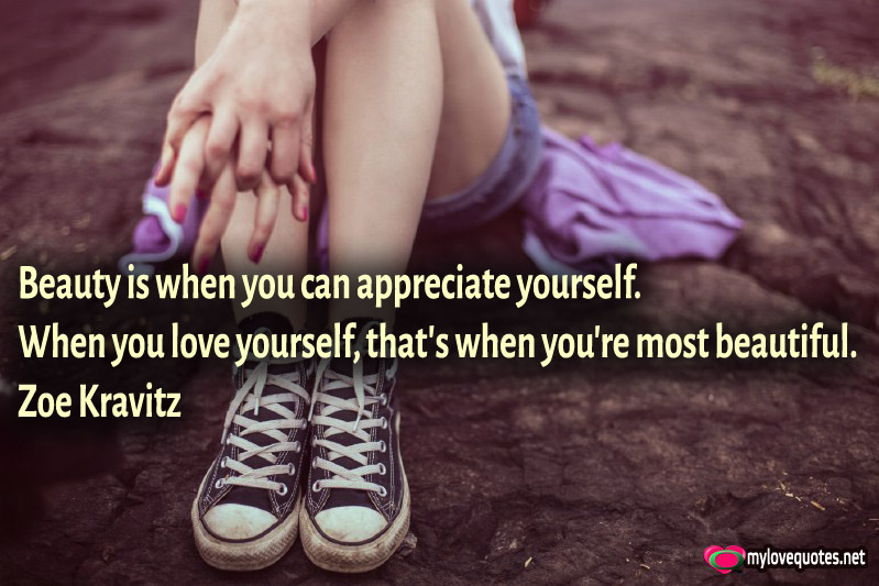 Really Beauty Is When You Love And Appreciate Yourself