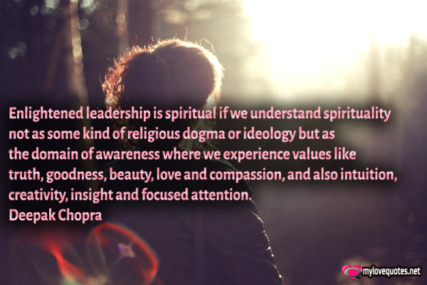 enlightened leadership is spiritual if we understand