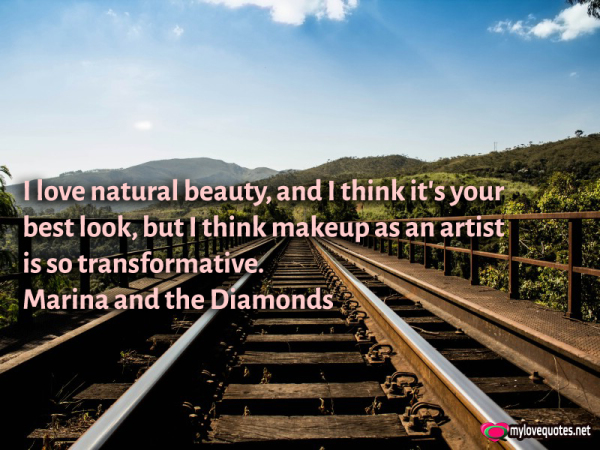 i love natural beauty and i think it's your best look