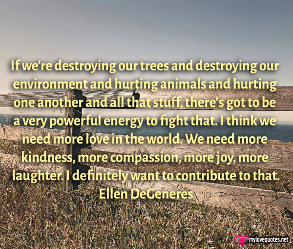 if we're destroying our trees and destroying