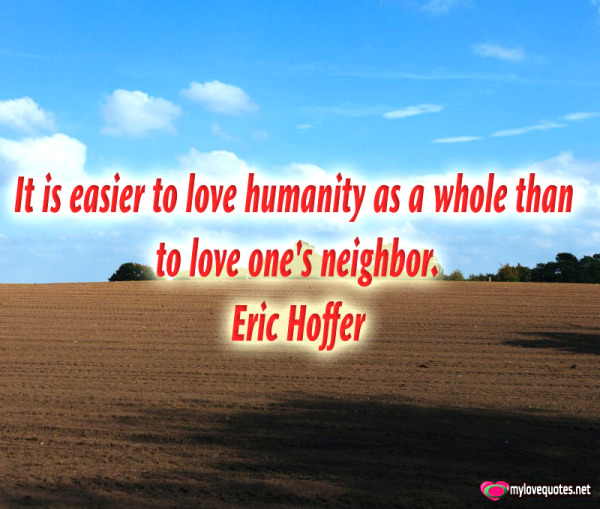 it is easier to love humanity