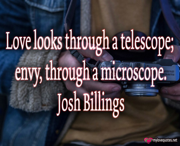 love looks through a telescope envy