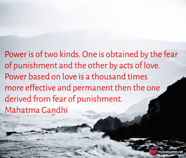 power is of two kinds one is obtained by the fear