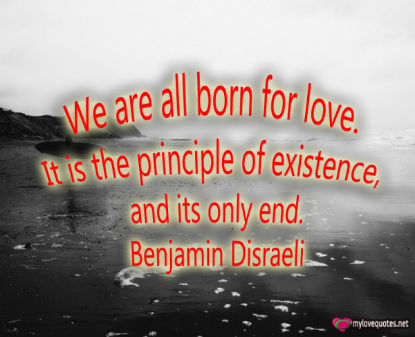 we are all born for love