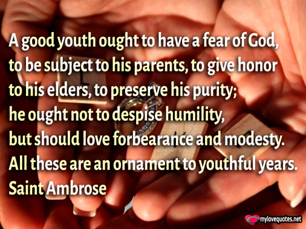 a good youth ought to have a fear of God